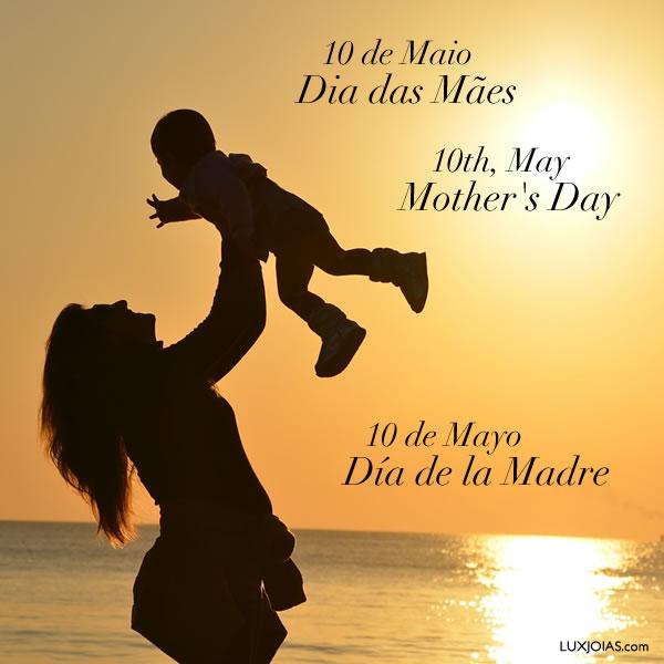 10 de Maio - Dia das Mães