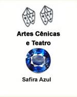 Artes Cênicas e Teatro