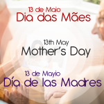 13th, May - Mothers Day