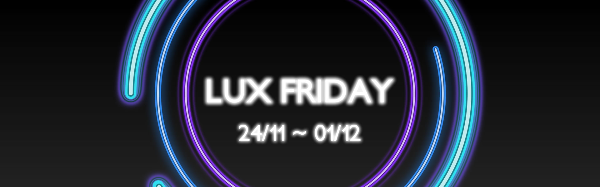 1920x600 Lux Friday