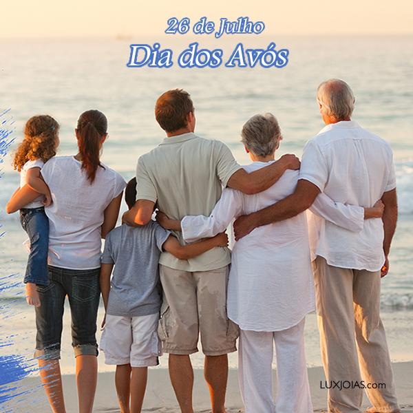 26 de Julho - Dia dos Avós