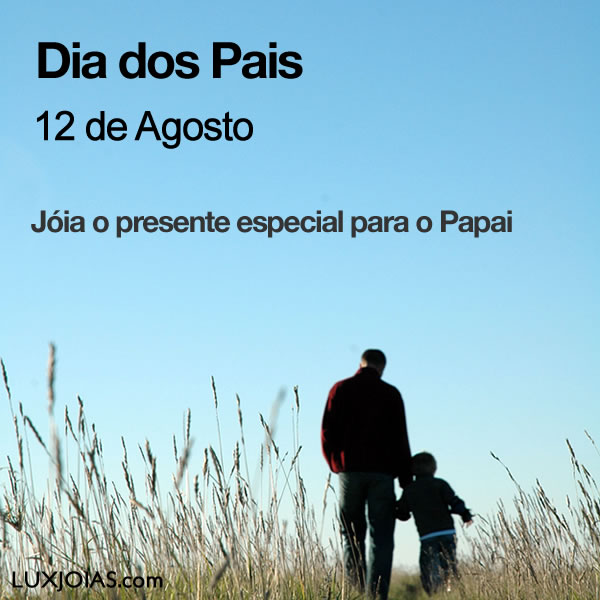12 de Agosto - Dia dos Pais