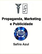 Propaganda, Marketing e Publicidade